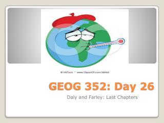 GEOG 352: Day 26