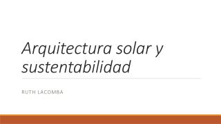 Arquitectura solar y sustentabilidad
