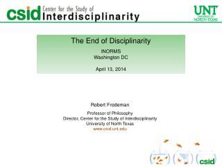 The End of Disciplinarity INORMS Washington DC April 13, 2014