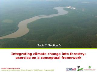 Integrating climate change into forestry:  exercise on a conceptual framework