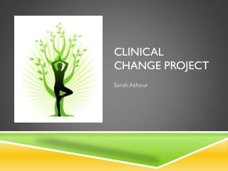 Clinical Change Project