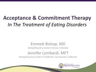 Acceptance & Commitment Therapy  In The Treatment of Eating Disorders