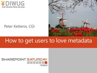 How to get users to love metadata