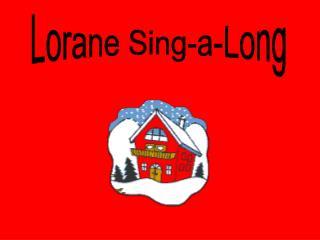 Lorane Sing-a-Long