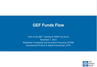 GEF Funds Flow