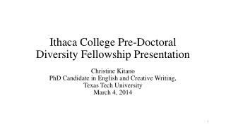 Ithaca College Pre-Doctoral Diversity Fellowship Presentation