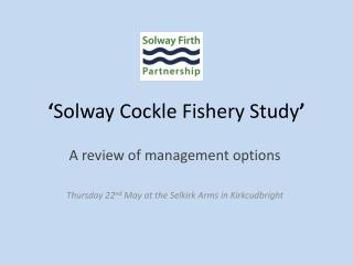 ' Solway Cockle Fishery Study '