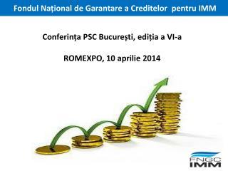 Conferin ța PSC București, ediția a VI-a ROMEXPO, 10 aprilie 2014