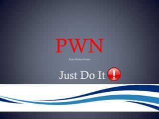 PWN Prior Written Notice
