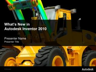 What's New in Autodesk Inventor 2010
