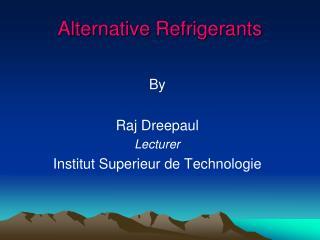Alternative Refrigerants