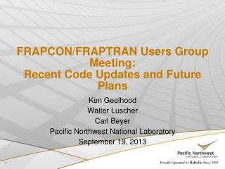 FRAPCON/FRAPTRAN Users Group Meeting: Recent Code Updates and Future Plans