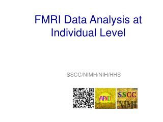 FMRI  Data Analysis at Individual  Level