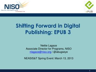 Shifting Forward in Digital Publishing: EPUB 3