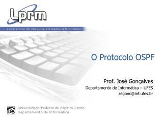 O Protocolo OSPF