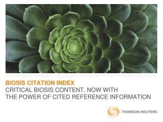 A  new  resource providing cited references for       BIOSIS Previews  content: