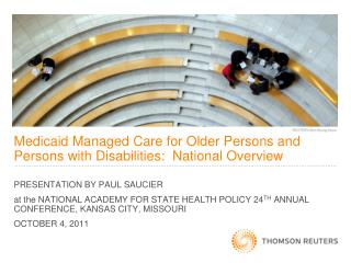 Medicaid Managed Care for Older Persons and Persons with Disabilities:  National Overview