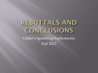Rebuttals and Conclusions