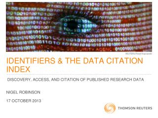 IDENTIFIERS & THE DATA CITATION INDEX