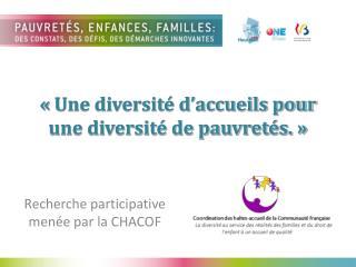 «Une diversité d'accueils pour une diversité de pauvretés. »