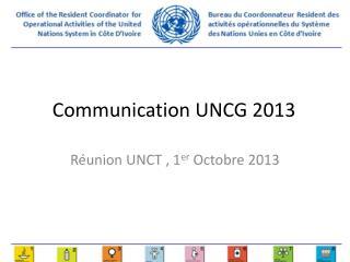 Communication UNCG 2013