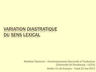 Variation diastratique  DU SENS LEXICAL