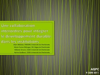 Une  collaboration  interordres  pour intégrer le développement durable dans les institutions