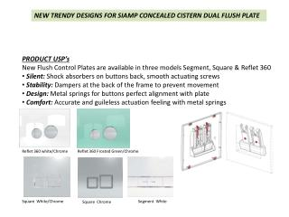 NEW TRENDY DESIGNS FOR SIAMP CONCEALED CISTERN DUAL FLUSH PLATE