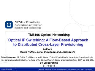 Optical IP Switching: A Flow-Based Approach t o Distributed Cross-Layer Provisioning