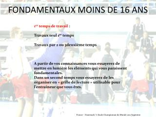 FONDAMENTAUX 13 – 15 ANS
