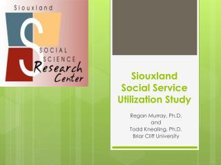 Siouxland Social Service Utilization Study