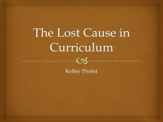 The Lost Cause in Curriculum