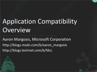 Application Compatibility Overview