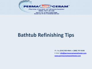 Bathtub Refinishing Tips