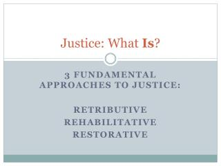 Justice: What  Is ?