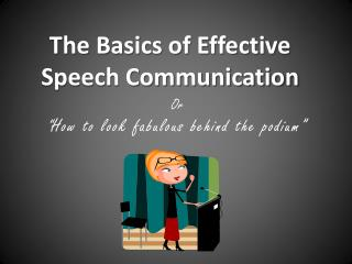 The Basics of Effective Speech Communication