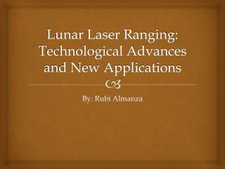 Lunar Laser Ranging: Technological Advances and New Applications