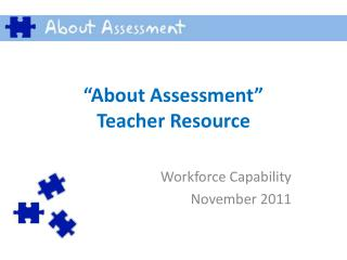 """About Assessment"" Teacher Resource"