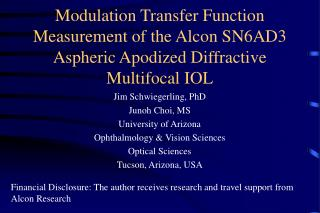 Modulation Transfer Function Measurement of the Alcon SN6AD3 Aspheric Apodized Diffractive Multifocal IOL