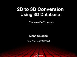 2D to 3D Conversion Using 3D Database For Football Scenes