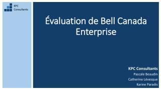 Évaluation de Bell Canada Enterprise