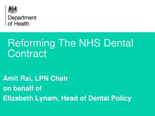Reforming The NHS Dental Contract