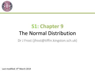 S1:  Chapter 9 The Normal Distribution