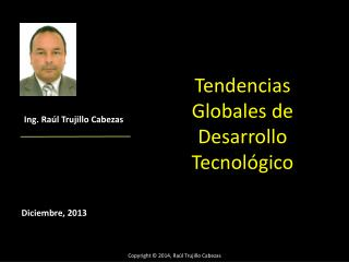 Tendencias Globales de Desarrollo Tecnológico