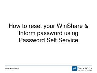 How to reset your WinShare & Inform password using Password Self Service