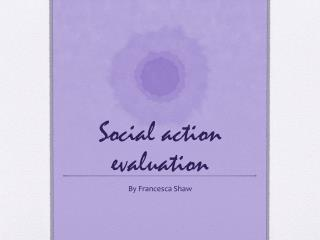 Social action evaluation