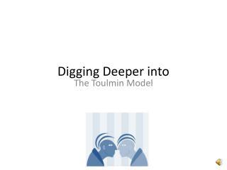 Digging Deeper into
