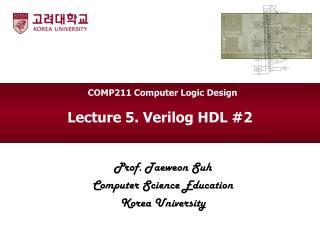 Lecture 5.  Verilog HDL  #2