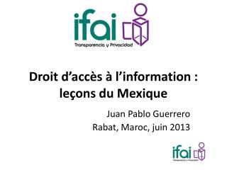 Droit d'accès à l'information : leçons du Mexique