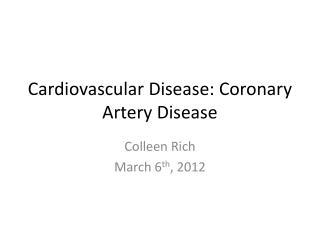 Cardiovascular Disease: Coronary Artery Disease